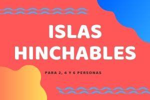 Islas Hinchables